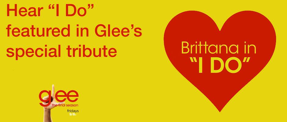 Brittana - I Do